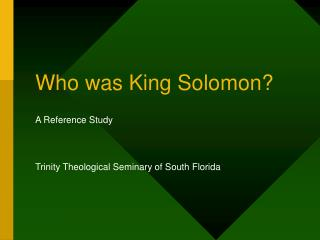 Who was King Solomon?
