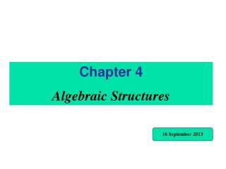 Chapter 4 Algebraic Structures
