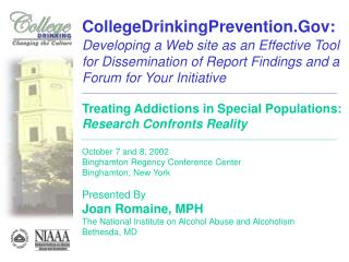 CollegeDrinkingPrevention.Gov:  Developing a Web site as an Effective Tool for Dissemination of Report Findings and a Fo