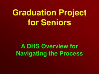 Graduation Project for Seniors