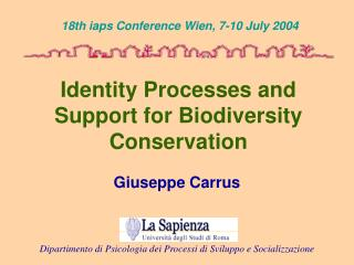 Identity Processes and Support for Biodiversity Conservation
