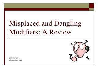 Misplaced and Dangling Modifiers: A Review