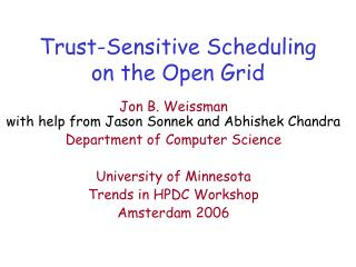 Trust-Sensitive Scheduling on the Open Grid