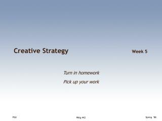 Creative Strategy	 Week 5