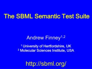 The SBML Semantic Test Suite