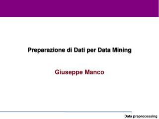 Preparazione di Dati per Data Mining