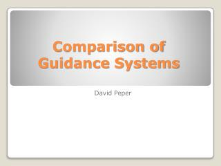 Comparison of Guidance Systems