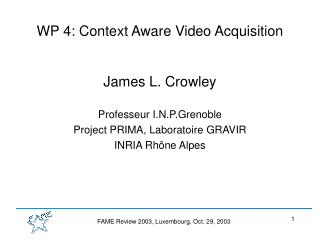 WP 4: Context Aware Video Acquisition