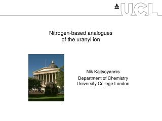 Nitrogen-based analogues of the uranyl ion