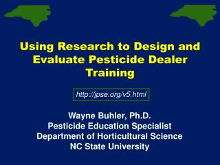 Using Research to Design and Evaluate Pesticide Dealer Training