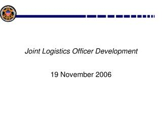 Joint Logistics Officer Development