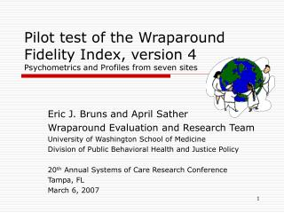 Pilot test of the Wraparound Fidelity Index, version 4 Psychometrics and Profiles from seven sites