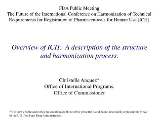 FDA Public Meeting The Future of the International Conference on Harmonization of Technical