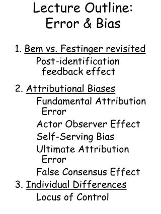 Lecture Outline: Error & Bias