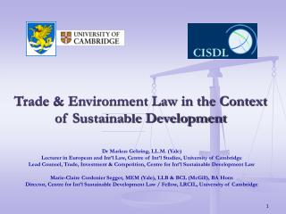 Trade & Environment Law in the Context of Sustainable Development