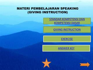 MATERI PEMBELAJARAN SPEAKING (GIVING INSTRUCTION)