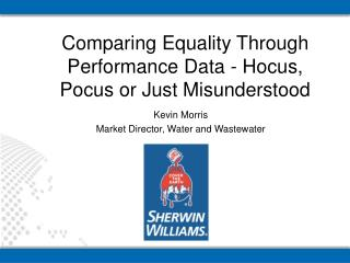 Comparing Equality Through Performance Data - Hocus, Pocus or Just Misunderstood