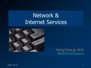 Network &  Internet Services