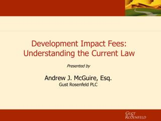 Development Impact Fees: Understanding the Current Law