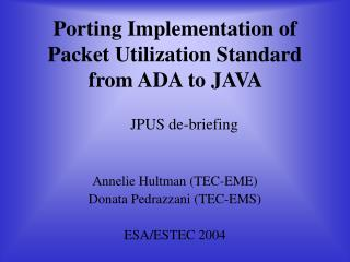 Porting Implementation of Packet Utilization Standard from ADA to JAVA