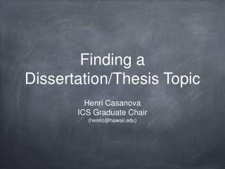 Finding a Dissertation/Thesis Topic