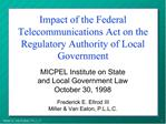 Impact of the Federal Telecommunications Act on the Regulatory Authority of Local Government