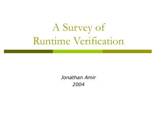 A Survey of Runtime Verification