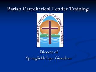 Parish Catechetical Leader Training