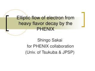 Elliptic flow of electron from heavy flavor decay by the PHENIX