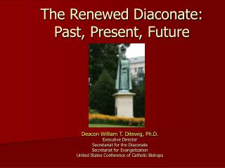 The Renewed Diaconate: Past, Present, Future