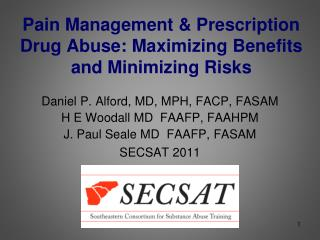 Pain Management & Prescription Drug Abuse: Maximizing Benefits and Minimizing Risks