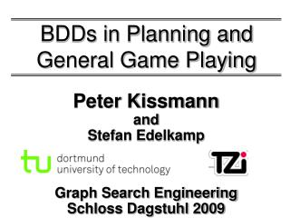 BDDs in Planning and General Game Playing
