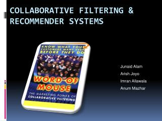 Collaborative Filtering & Recommender Systems