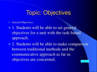 Topic: Objectives