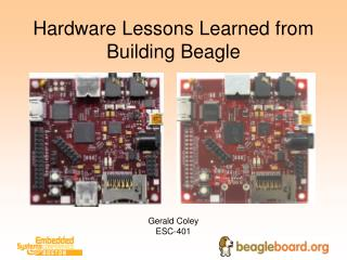 Hardware Lessons Learned from Building Beagle