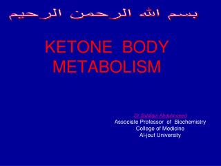 KETONE  BODY METABOLISM