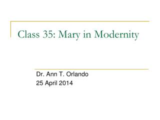 Class 35: Mary in Modernity