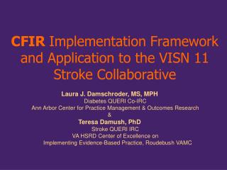 CFIR  Implementation Framework and Application to the VISN 11 Stroke Collaborative