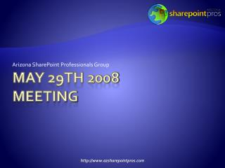 May 29th 2008 meeting