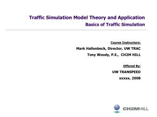 Traffic Simulation Model Theory and Application Basics of Traffic Simulation