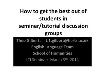 How  to get the best out of students in seminar/tutorial discussion  groups