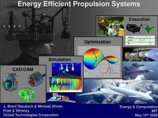 Energy Efficient Propulsion Systems