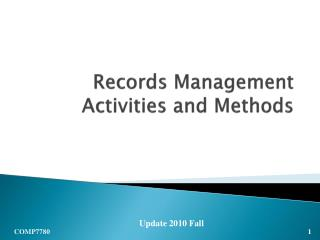 Records Management Activities and Methods