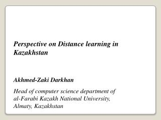 Perspective on Distance learning in Kazakhstan