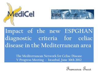 Impact of the new ESPGHAN diagnostic criteria for celiac disease in the Mediterranean area