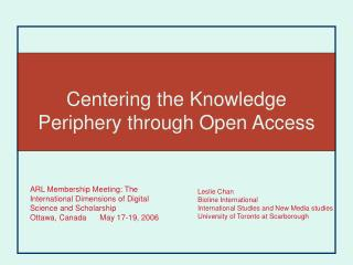 Centering the Knowledge Periphery through Open Access