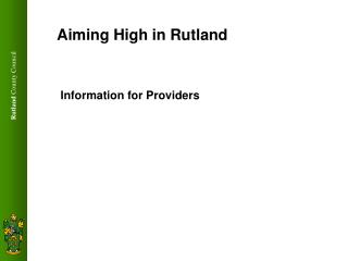 Aiming High in Rutland