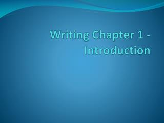 Writing Chapter 1 - Introduction