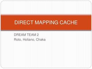 DIRECT MAPPING CACHE