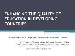 enhancing  THE QUALITY OF EDUCATION IN DEVELOPING                                  COUNTRIES